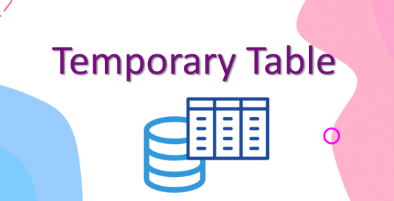 Sử dụng bảng tạm (temporary table) trong SQL Server